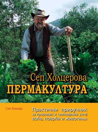 Promocija Sep Holcerove Permakulture